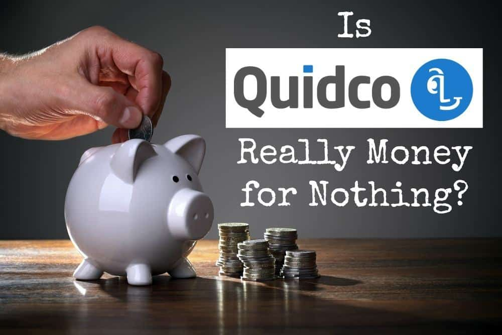 Review: Quidco - Money for nothing? What's the catch?