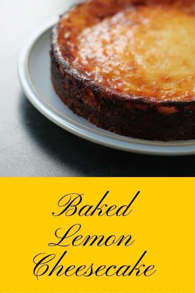 Recipe: Baked Lemon Cheesecake