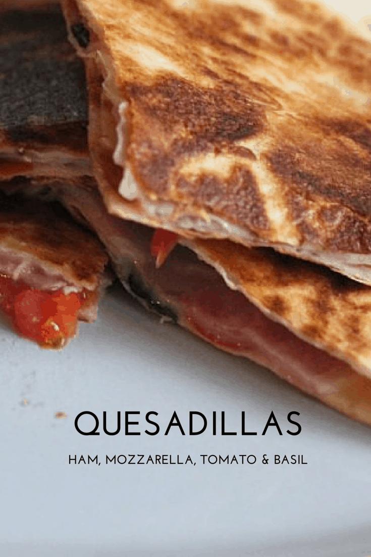 Ham, Mozzarella, Tomato and Basil Quesadilla Recipe