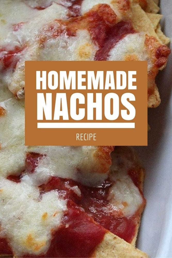 Recipe: Homemade Nachos