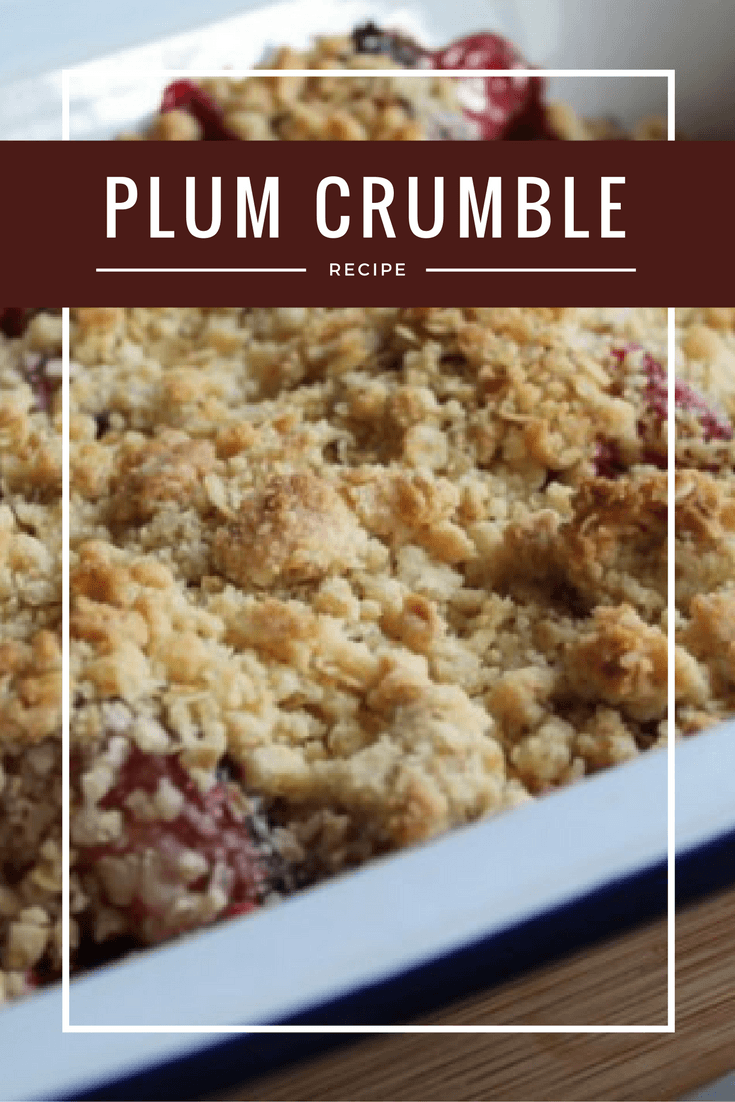 Recipe: Plum Crumble