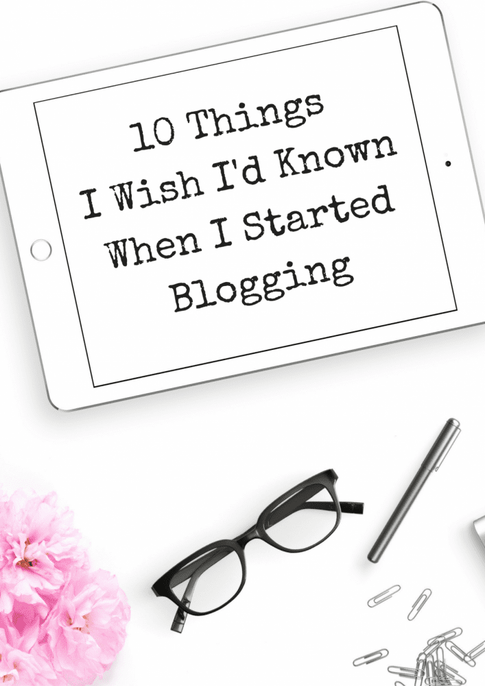 10-thingsi-wish-id-known-when-i-started-blogging