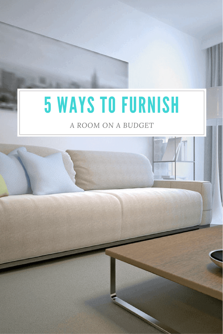 5 Ways to Furnish a Room on a Budget