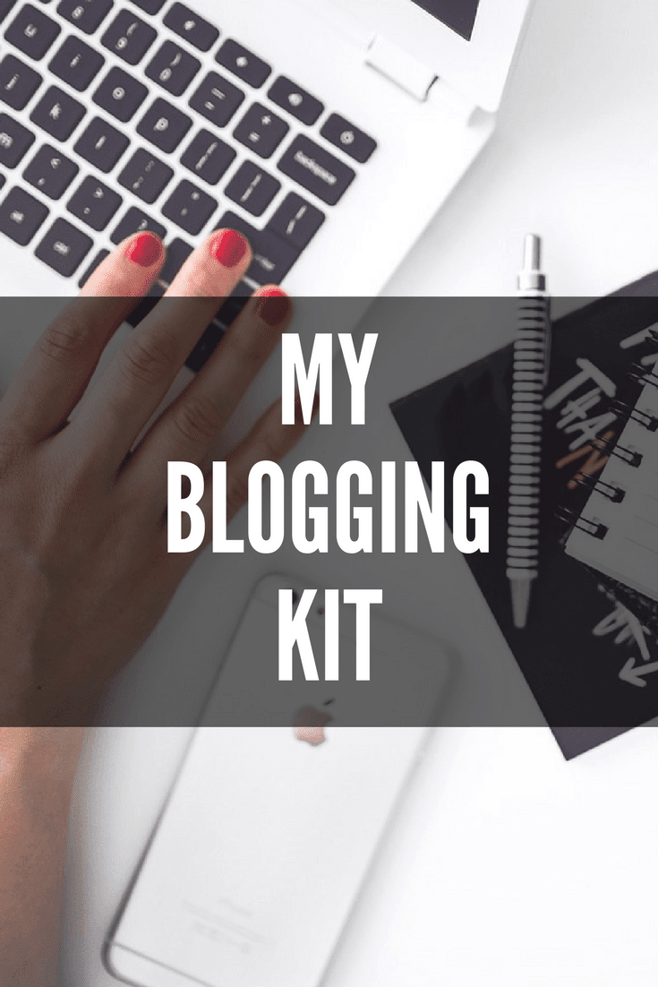 My Blogging Kit