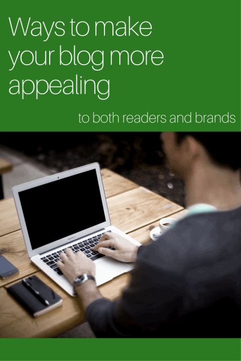 Simple Ways to Make Your Blog More Appealing to Readers and Brands