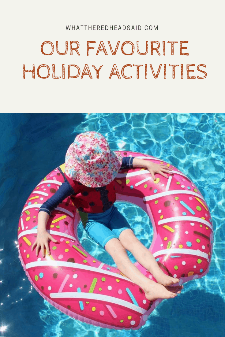 Our Favourite Holiday Activities