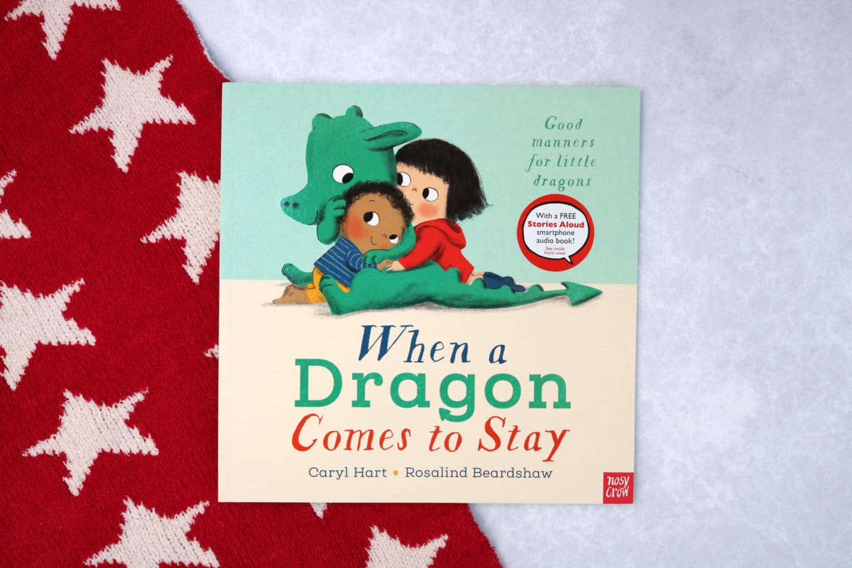 When a Dragon Comes to Stay - Caryl Hard and Rosalind Beardshaw