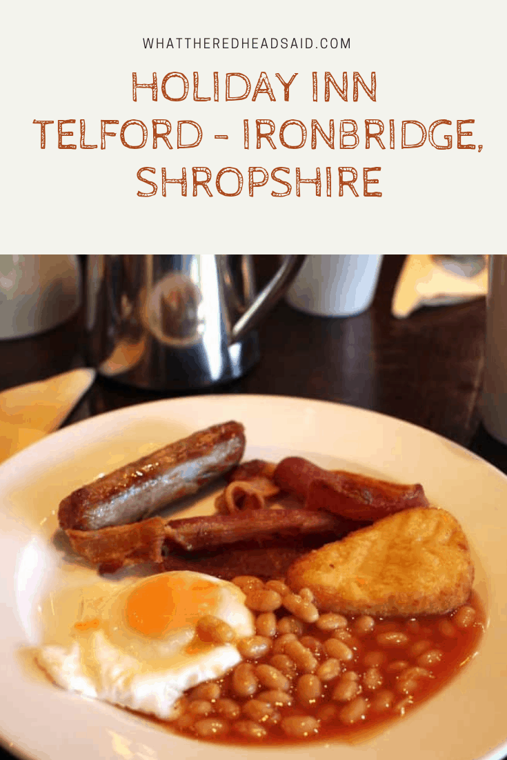 A weekend at Holiday Inn Telford - Ironbridge