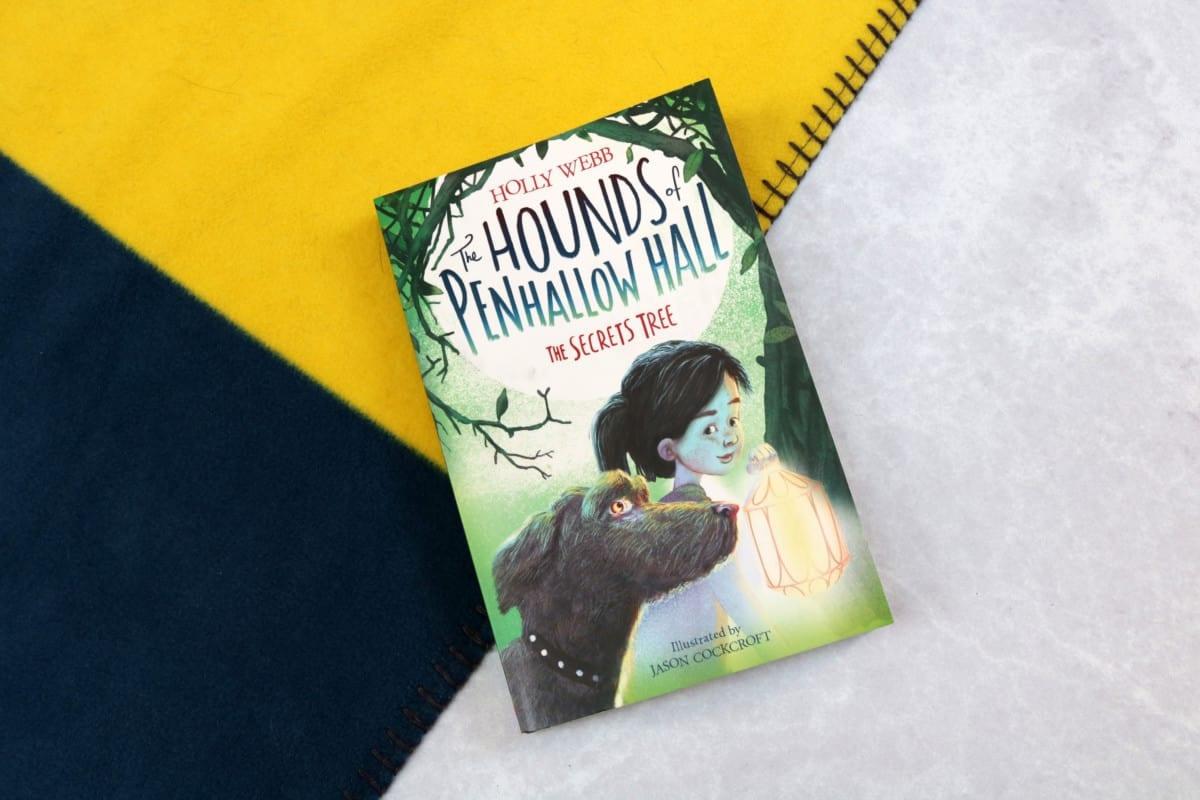 The Hounds of Penhallow Hall - The Secrets Tree - Holly Webb