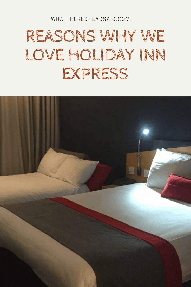 Reasons Why We Love Holiday Inn Express
