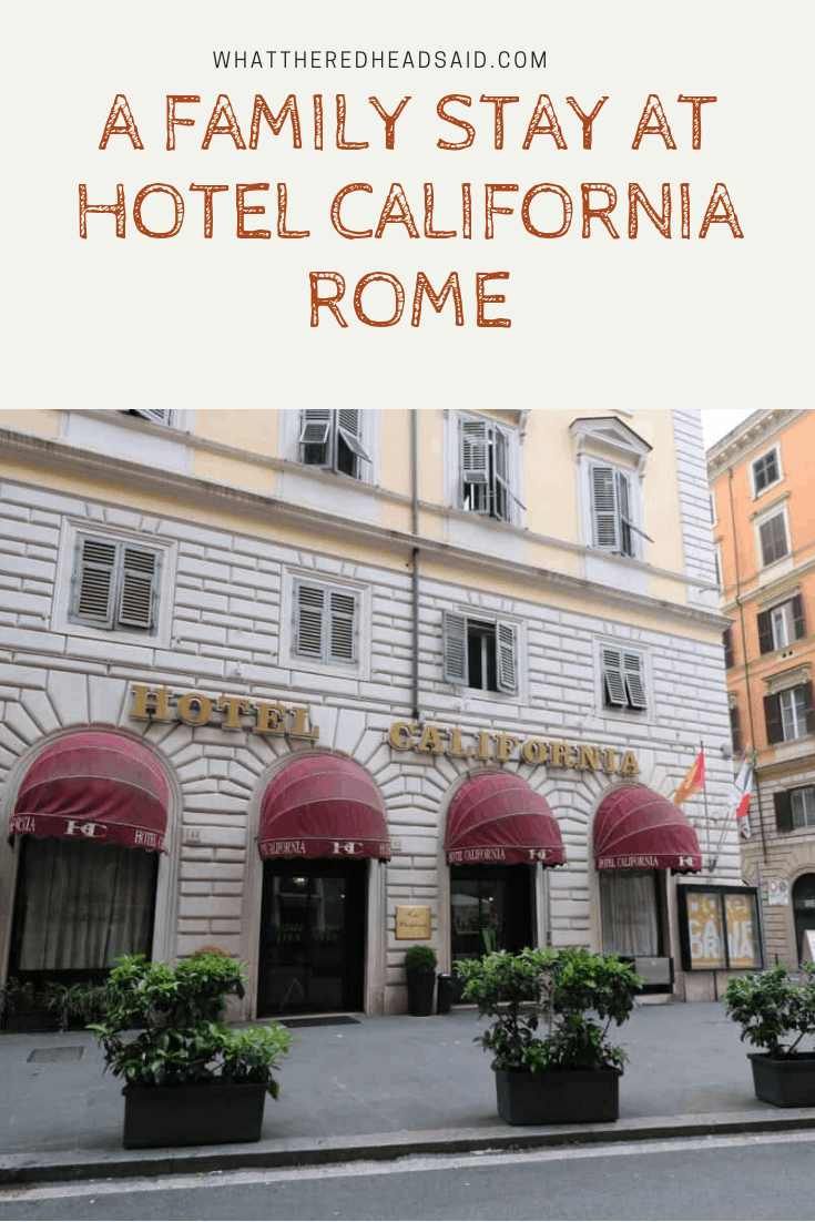 A Family Stay at the Hotel California Rome
