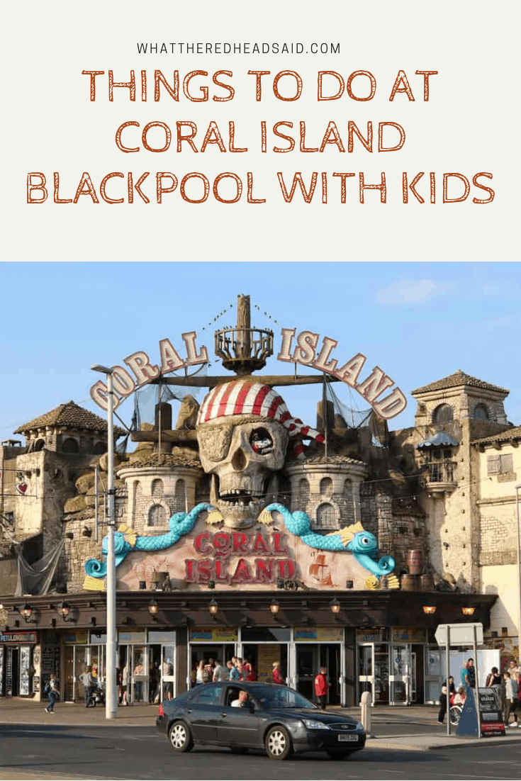 Things to do at Coral Island Blackpool with Kids