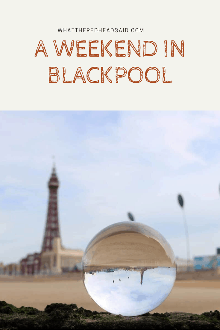 A Weekend in Blackpool