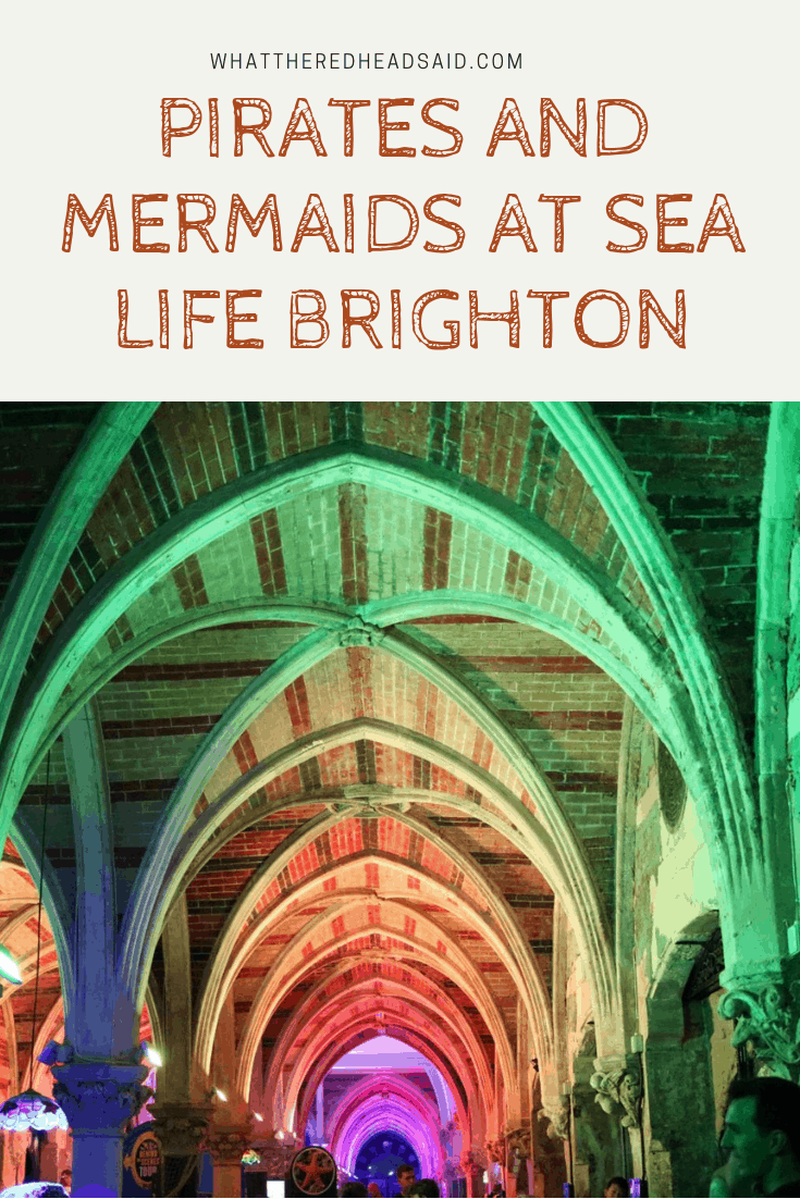 Pirates and Mermaids at Sea Life Brighton