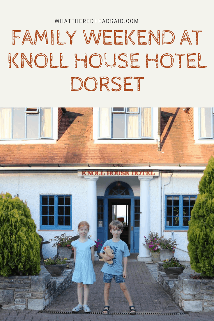 A Family Weekend at Knoll House Hotel Dorset