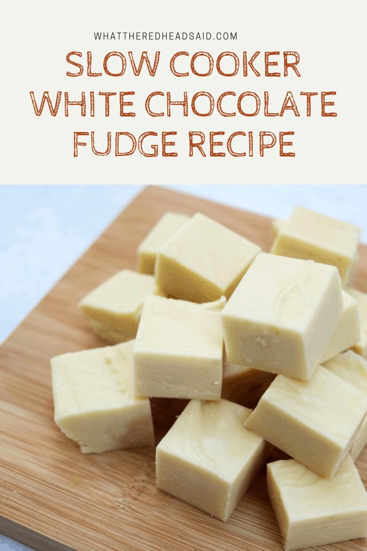 Slow Cooker White Chocolate Fudge