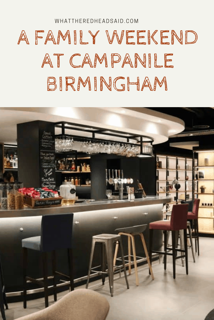 A Family Weekend at Campanile Birmingham