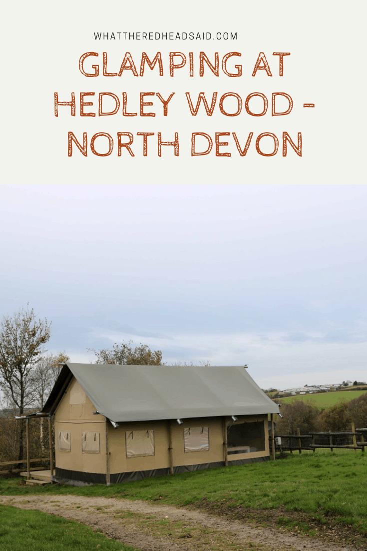 Half Term Glamping at Hedley Wood – North Devon