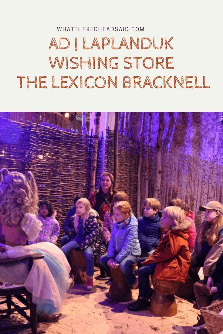 Getting into the Festive Spirit at the LaplandUK Wishing Store at the Lexicon - Bracknell   AD