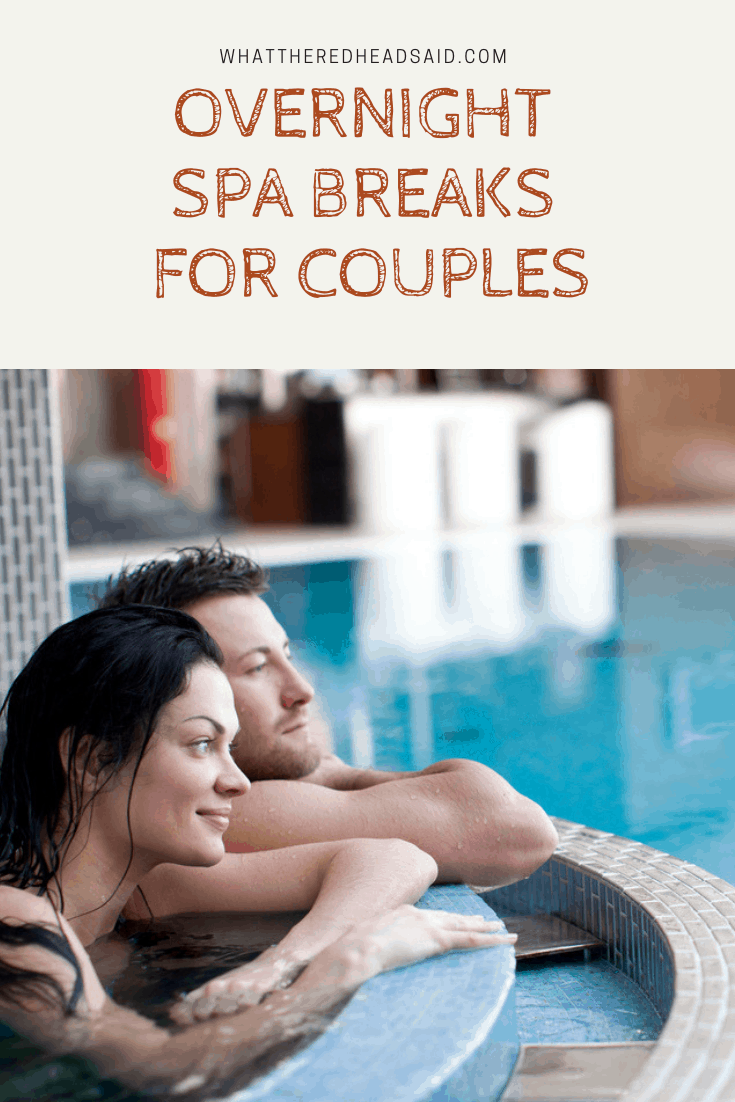 Overnight Spa Breaks for Couples