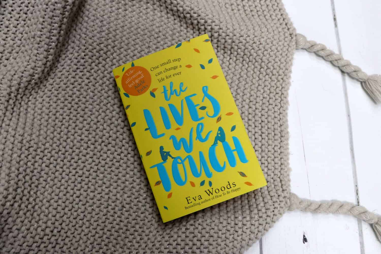 The Lives We Touch - Eva Woods
