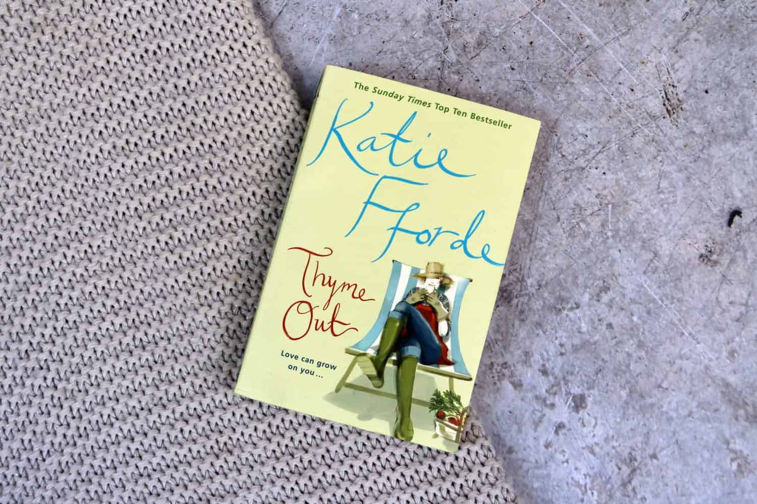 Katie Fforde - Thyme Out