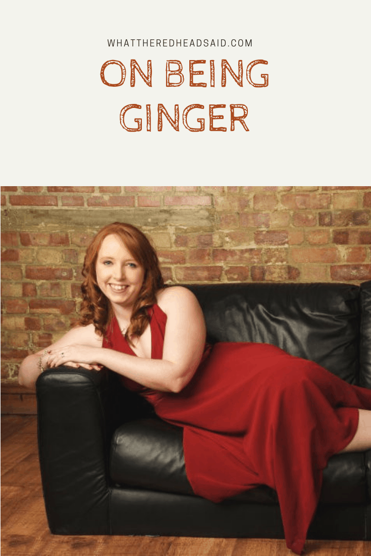 On Being Ginger