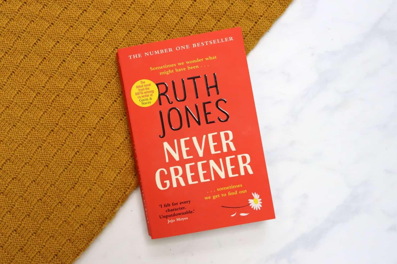 Never Greener - Ruth Jones