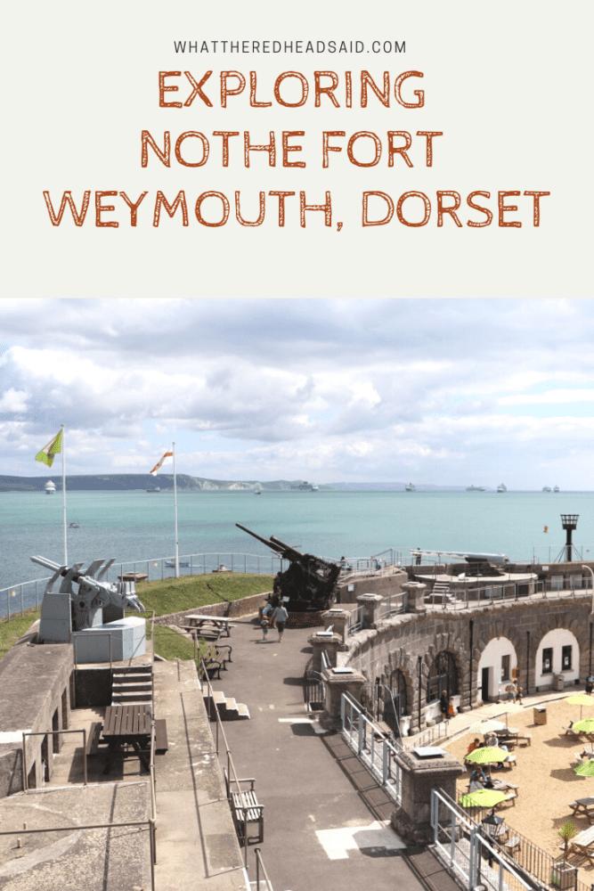 Exploring Nothe Fort – Weymouth, Dorset