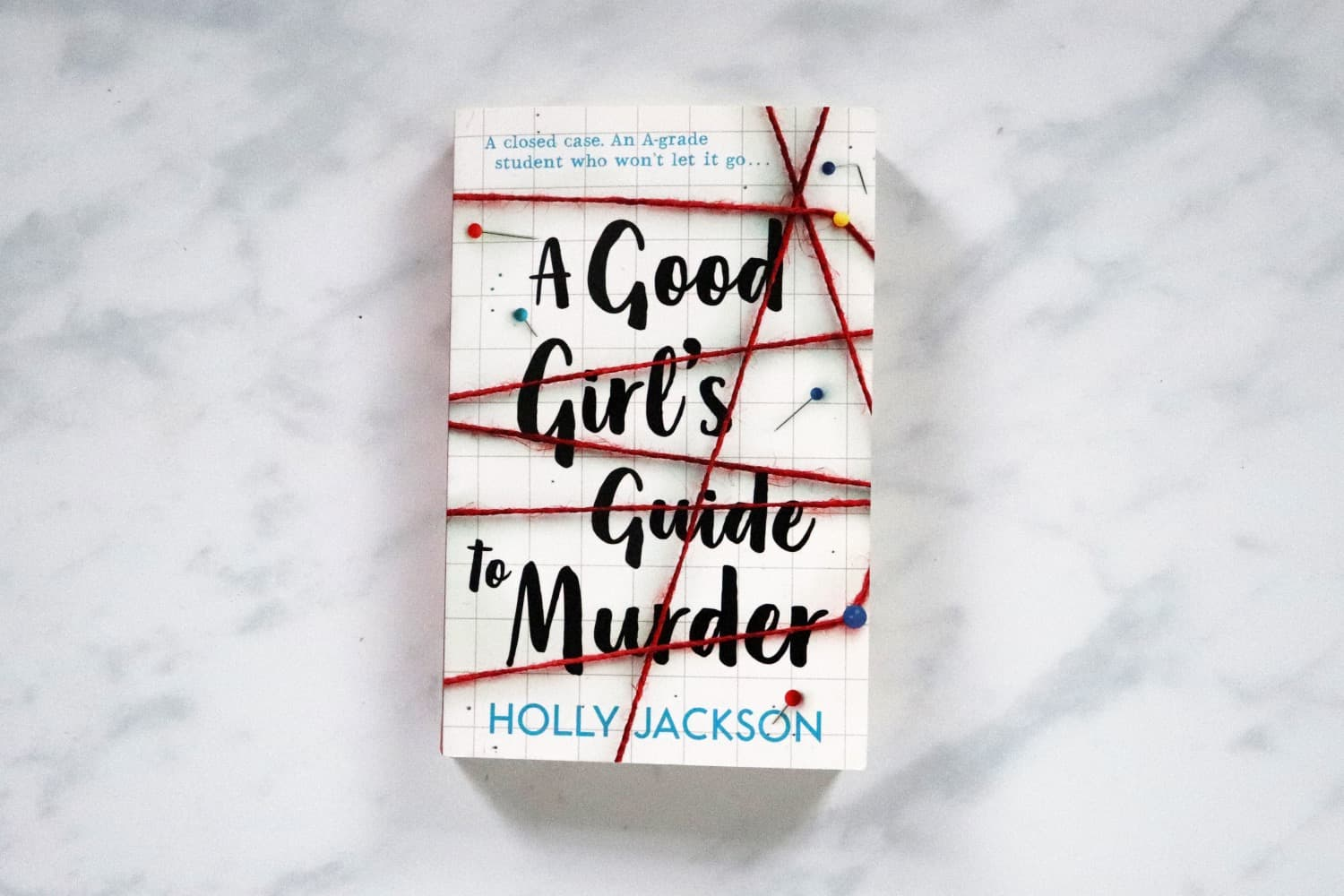 A Good Girl's Guide To Murder - Holly Jackson