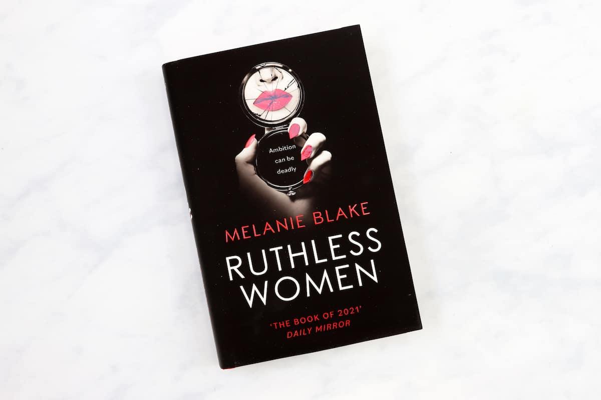 Melanie Blake's Ruthless Women