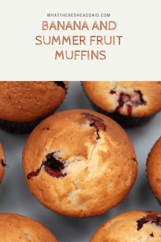 Banana and Summer Fruit Muffins