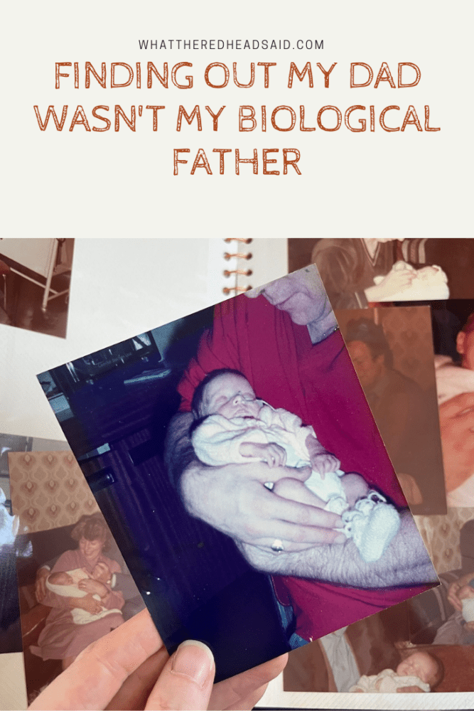 Finding Out My Dad Wasn't My Biological Father