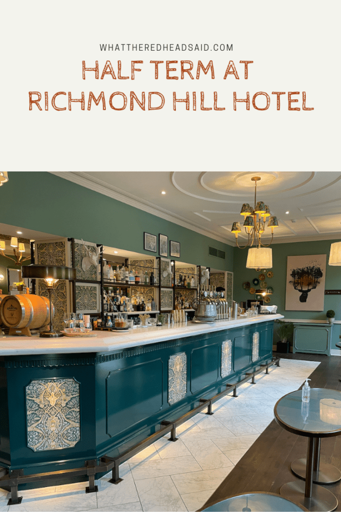 Half Term at Richmond Hill Hotel