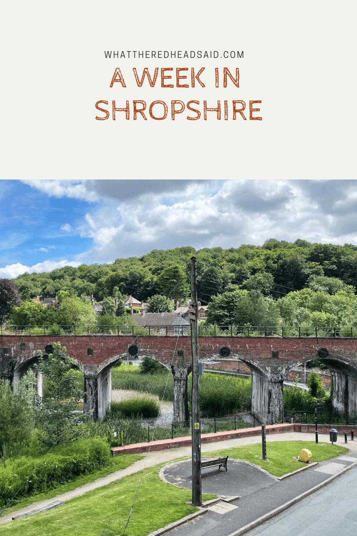 A Week in Shropshire